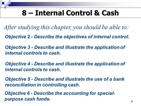 8 – Internal Control & Cash