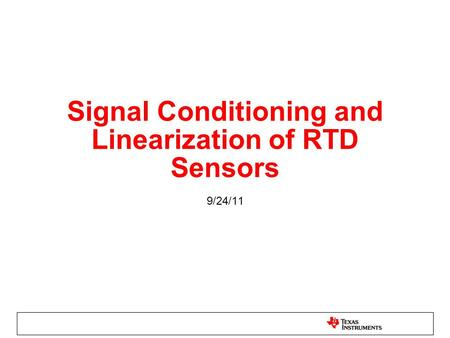 Signal Conditioning and Linearization of RTD Sensors