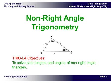 Non-Right Angle Trigonometry