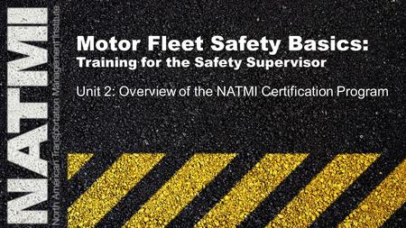 Motor Fleet Safety Basics: Training for the Safety Supervisor