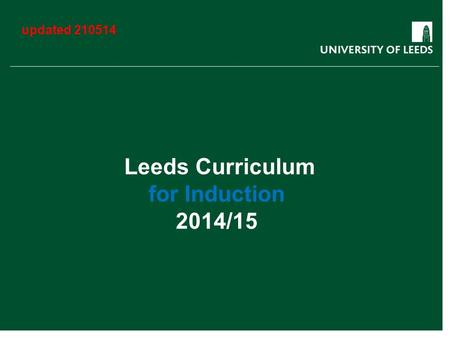Leeds Curriculum for Induction 2014/15 updated 210514.