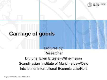Carriage of goods Lectures by: Researcher
