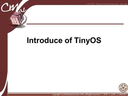 Introduce of TinyOS.