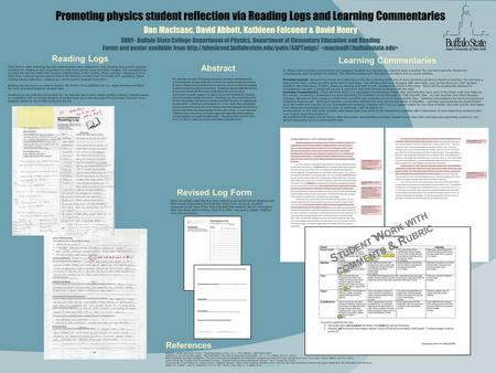 Promoting physics student reflection via Reading Logs and Learning Commentaries Dan MacIsaac, David Abbott, Kathleen Falconer & David Henry SUNY- Buffalo.