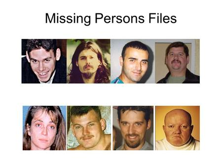 Missing Persons Files. David Scott Abramovitz Click to view dental record.