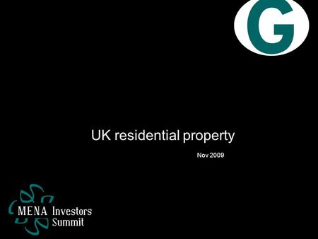 UK residential property Nov 2009. Contents Long term trends The recession Recovery Our approach.