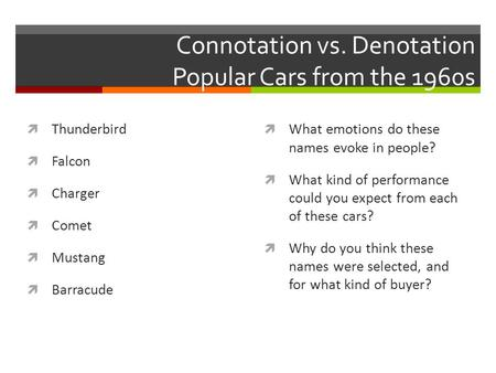 Connotation vs. Denotation Popular Cars from the 1960s