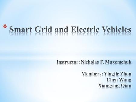 * Power distribution becomes an important issue when power demand exceeds power supply. * As electric vehicles get more popular, for a period of time,