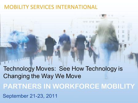 Technology Moves: See How Technology is Changing the Way We Move.