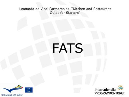 "FATS Leonardo da Vinci Partnership: ""Kitchen and Restaurant Guide for Starters"""