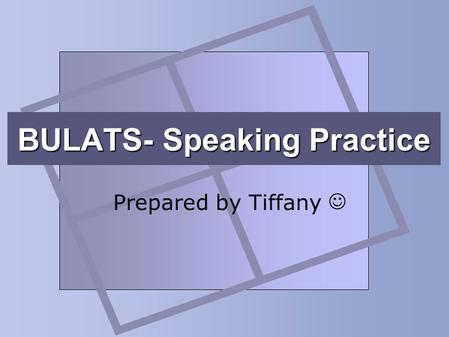 BULATS- Speaking Practice