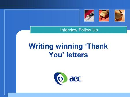 Company LOGO Writing winning 'Thank You' letters Interview Follow Up.