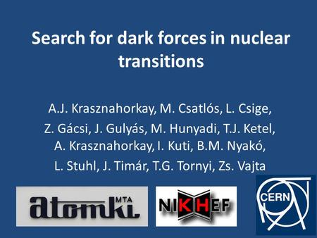 Search for dark forces in nuclear transitions