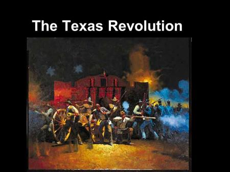 The Texas Revolution. Mexican Constitution of 1824  The document under which Texas Colonists were invited to emigrate to Mexico, and was the one they.