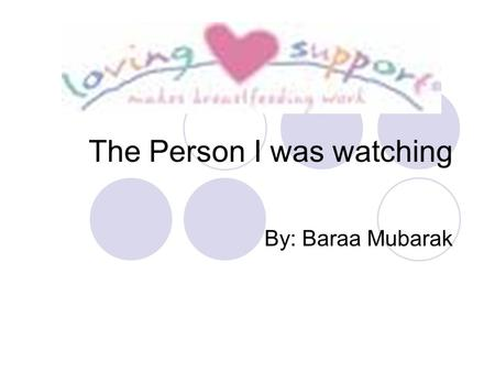 The Person I was watching By: Baraa Mubarak. How does this person act upon this ayah?????? ''Oh mankind! Lo! We have created you from male and female,