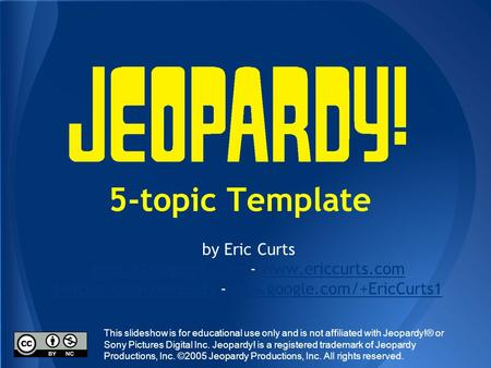 5-topic Template by Eric Curts -  twitter.com/ericcurtstwitter.com/ericcurts -