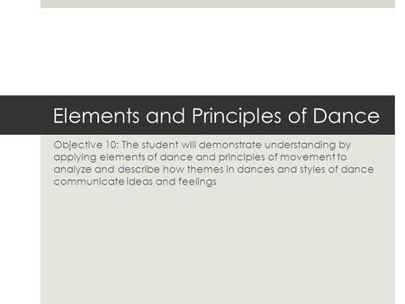 Elements and Principles of Dance