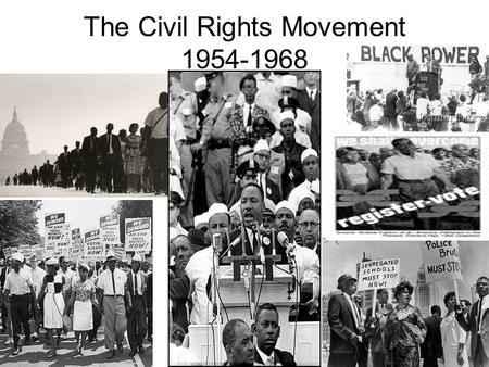 The Civil Rights Movement 1954-1968. Read Plessy vs. Ferguson 1. Who was Plessy? Describe him. 2. Why did he challenge the Separate Car Act? 3. How did.