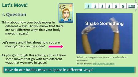 Let's Move! 1. Question Shake Something