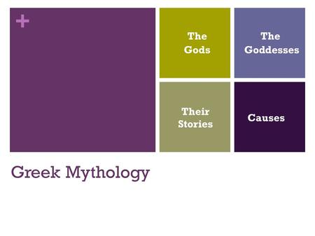 + Greek Mythology Their Stories The Goddesses The Gods Causes.