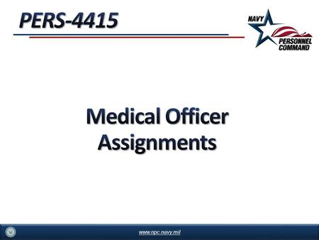 Medical Officer Assignments