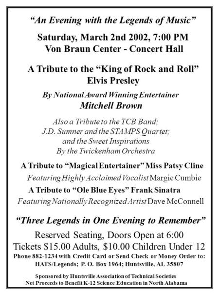 """An Evening with the Legends of Music"" A Tribute to the ""King of Rock and Roll"" Elvis Presley By National Award Winning Entertainer Mitchell Brown Also."
