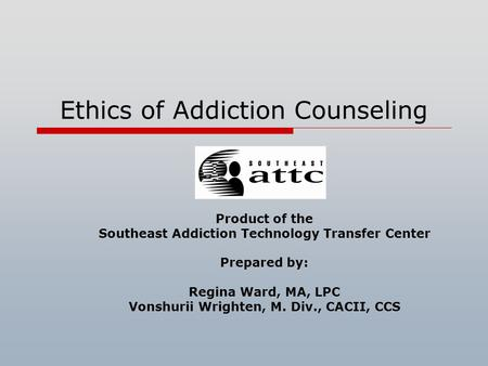 ethical issues in addiction counselling Counseling minors: ethical and legal issues this article discusses the ethical and legal dilemmas facing counselors who work with minors in the school system.