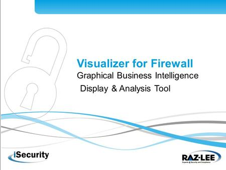 1 Visualizer for Firewall Graphical Business Intelligence Display & Analysis Tool.