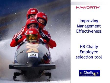Improving Management Effectiveness HR Chally Employee selection tool.