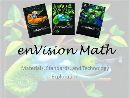 Materials, Standards, and Technology Exploration