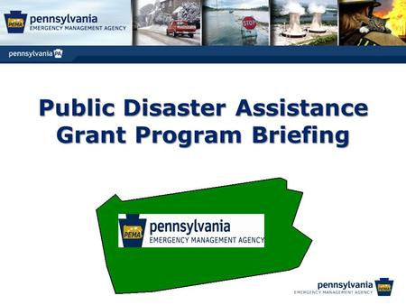 Public Disaster Assistance Grant Program Briefing.