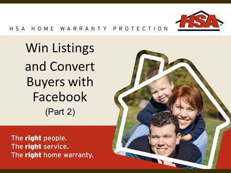 Win Listings and Convert Buyers with Facebook (Part 2)