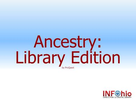 Ancestry: Library Edition by ProQuest. Ancestry Fast Facts Recommended Grade Level: 4-12 More than 4,000 genealogy databases with a single search. Databases.