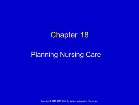 Chapter 18 Planning Nursing Care