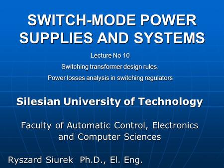 SWITCH-MODE POWER SUPPLIES AND SYSTEMS