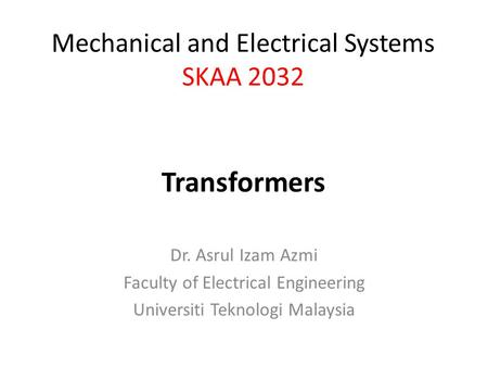 Transformers Mechanical and Electrical Systems SKAA 2032