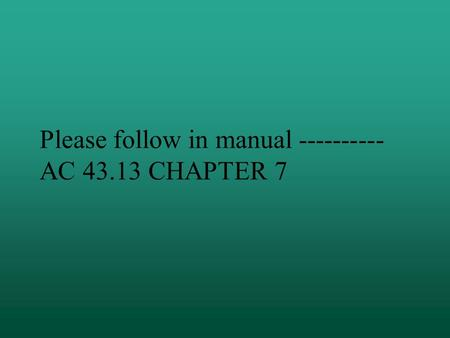 Please follow in manual AC CHAPTER 7