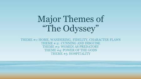 "Major Themes of ""The Odyssey"""