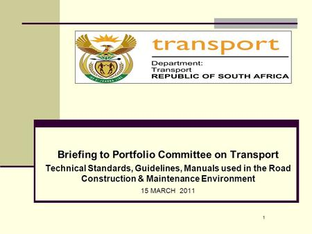 Briefing to Portfolio Committee on Transport