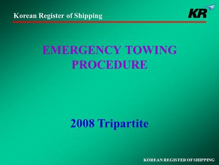 EMERGENCY TOWING PROCEDURE