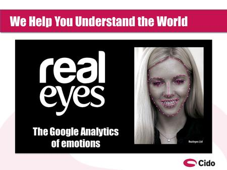 The Google Analytics of emotions We Help You Understand the World.