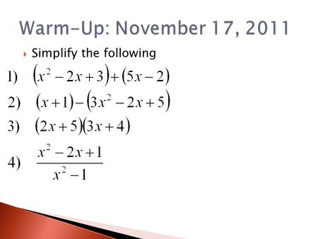  Simplify the following. Section 1.7 1. Sum: 2. Difference: 3. Product: 4. Quotient: 5. Composition: