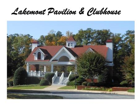 Lakemont Pavilion & Clubhouse. Lakemont Clubhouse Entrance.