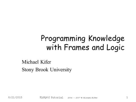 Programming Knowledge with Frames and Logic