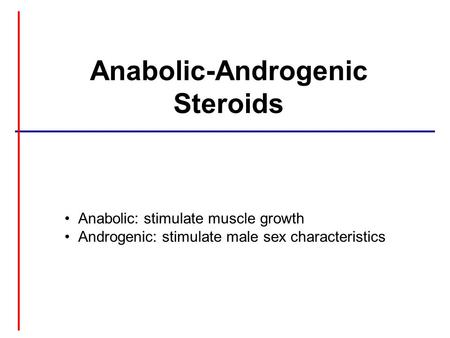 Anabolic-Androgenic Steroids