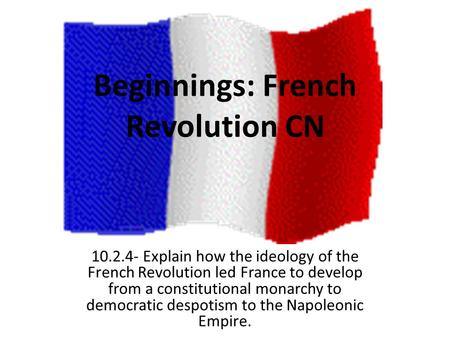 Beginnings: French Revolution CN