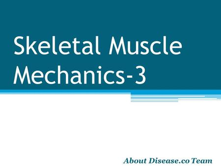 Skeletal Muscle Mechanics-3