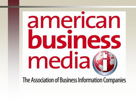 American Business Media: The Basics Founded in 1906.Founded in 1906. More than 300 members reach a U.S. audience of more than 100 million.More than 300.
