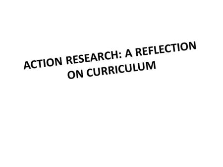 course reflection on curriculum development The term curriculum refers to the lessons and academic content taught in a school or in a specific course or  expertise in curriculum development.