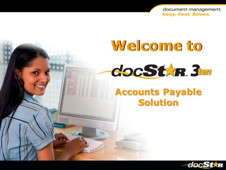 Welcome toWelcome to Accounts Payable Solution. Introductions Presenters:  Ray Emirzian  Tom Franceski.